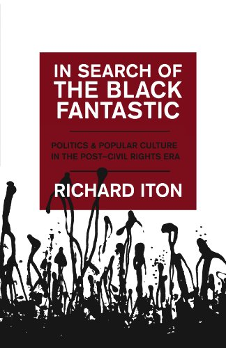 Search : In Search of the Black Fantastic: Politics and Popular Culture in the Post-Civil Rights Era (Transgressing Boundaries: Studies in Black Politics and Black Communities)
