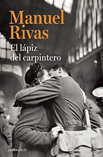 Libro : El lapiz del carpintero   / The Carpenters Pencil (Spanish Edition) [Manuel Rivas] {OU}