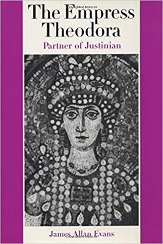 The empress Theodora : partner of Justinian