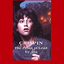 Crispin: The Cross of Lead Audiobook by Avi Narrated by Ron Keith