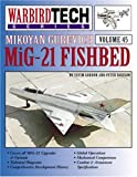 Mikoyan Gurevich MiG-21 Fishbed, Yefim Gordon and Peter Davison, 1580071066