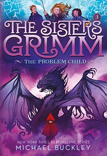 the-problem-child-the-sisters-grimm-3-10th-anniversary-edition