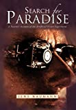 img - for Search for Paradise: A Patient's Account of the Artificial Vision Experiment book / textbook / text book
