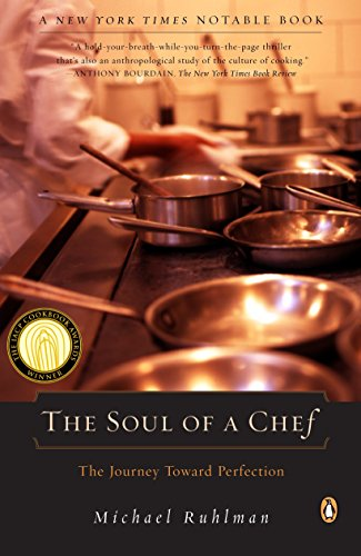 The Soul of a Chef: The Journey Toward Perfection (French Laundry Best Restaurant In The World)