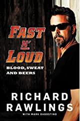 Fast N' Loud: Blood, Sweat and Beers Paperback