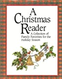 A Christmas Reader, Gail Harvey and Random House Value Publishing Staff, 0517093383