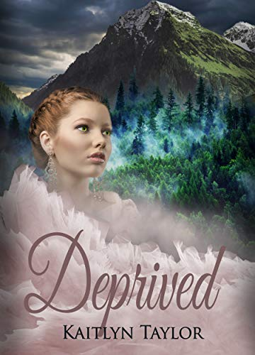 Deprived (Daughter of an Alpha Book 2)