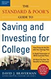 img - for The Standard & Poor's Guide to Saving and Investing for College by David J. Braverman (2003-10-15) book / textbook / text book