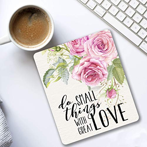 Do small things with great love - Inspirational quote - Cubicle Decor Mouse pad pink flowers - Pretty office Decorate your space pink, green, white floral design]()