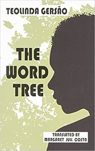 Image result for Teolinda Gersão, The Word Tree,