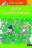 gafi et la plante magique