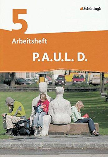 P.A.U.L. D. - Persönliches Arbeits- und Lesebuch Deutsch - Differenzierende Ausgabe: Arbeitsheft 5