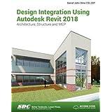 Design Integration Using Autodesk Revit 2018