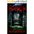 Moving In (Moving In Series Book 1)