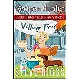 Recipe for Murder: Patricia Fisher Village Mysteries (Patricia Fisher Mystery Adventures)