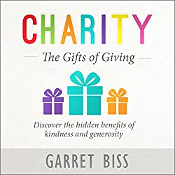 Charity: The Gifts of Giving