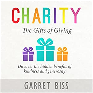 Charity: The Gifts of Giving Audiobook