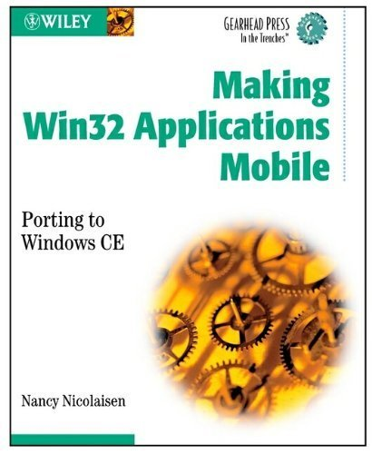 Making WIN32 Applications Mobile by Nicolaisen, Nancy (2002) Paperback by Wiley