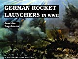 German Rocket Launchers in WWII, Joachim Engelmann, 0887402402