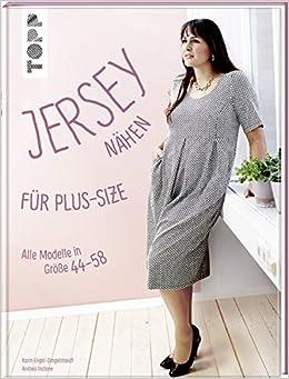 low priced 1299a 942c3 Jersey nähen für Plus-Size: Alle Modelle in Größe 44-58. Mit ...