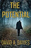 The Potential: A Riveting International Espionage Thriller (The Chris Morehouse Series - Book 1)