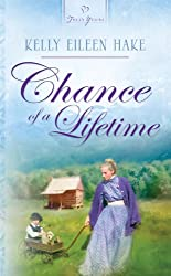 Chance Of A Lifetime (Truly Yours Digital Editions)