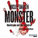 Monster: Rendezvous mit fünf Mördern Hörbuch von Micael Dahlén Gesprochen von: Martin Bross
