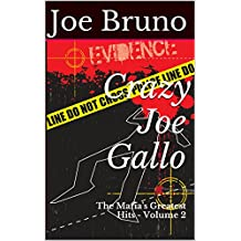 Crazy Joe Gallo: The Mafia's Greatest Hits - Volume 2