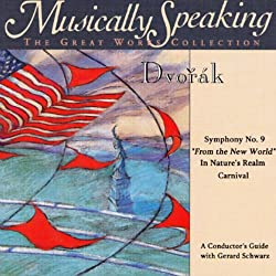 Conductor's Guide to Dvorak's Symphony No. 9, In Nature's Realm, & Carnival