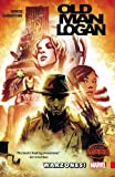 img - for Wolverine: Old Man Logan Vol. 0: Warzones book / textbook / text book