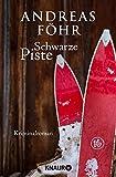 Schwarze Piste: Kriminalroman (Ein Wallner & Kreuthner - Krimi, Band 4)