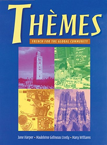 Themes: French for the Global Community