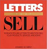 Letters That Sell: 75 Ready to Use Letters to Help You Sell Your Products, Services and Ideas