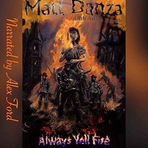 Pdf Fiction Always Yell Fire: A Psychological Horror Story: Always Yell Fire Series, Book 1
