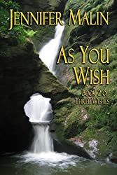 As You Wish (Three Wishes Book 2)