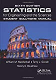 Statistics for Engineering and the Sciences, Sixth Edition, Textbook and Student Solutions Manual: Statistics for Engineering and the Sciences Student Solutions Manual: Volume 2