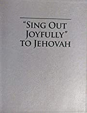 Sing Out Joyfully to Jehovah by Various