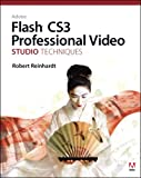 Adobe Flash Cs3 Professional Video Studio Techniques, Robert Reinhardt, 0321480376