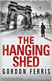 The Hanging Shed (Douglas Brodie series)