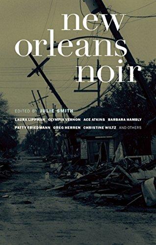 New Orleans Noir (Akashic Noir)