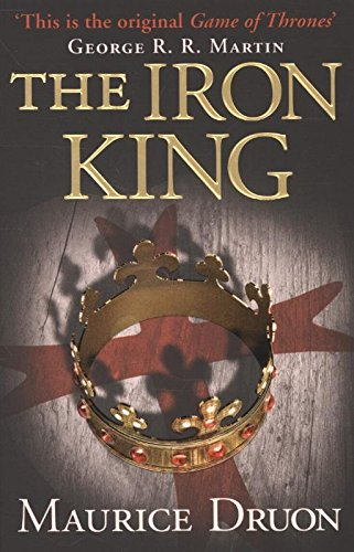 The Iron King (The Accursed Kings, Book 1)|-|0007491263