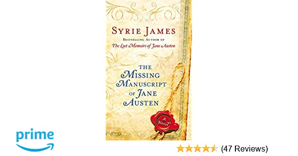 The Missing Manuscript Of Jane Austen Syrie James 9780425253366