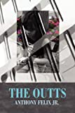 The Outts, Anthony Felix Jr., 1627090657