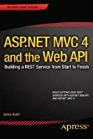 ASP.NET MVC 4 and the Web API Front Cover