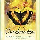Transformation CD: Music for Relaxation, Meditation, Healing & Massage