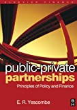 img - for Public-Private Partnerships: Principles of Policy and Finance book / textbook / text book