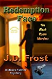 img - for Redemption Face: The Black Room Murders (Moses Palmer Mystery) book / textbook / text book