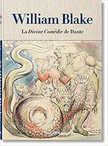William Blake La Divine Comédie De Dante Lensemble De