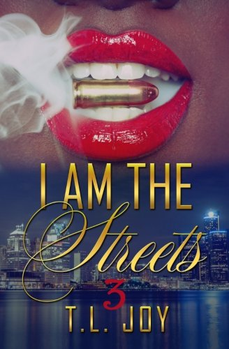 I Am The Streets 3 (Volume 3)