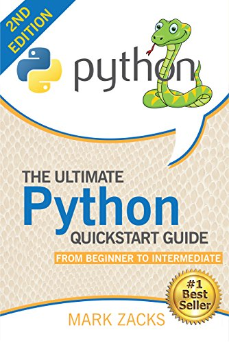 Python : The Ultimate Python Quickstart Guide - From Beginner to  Intermediate (Hands On Projects, Machine Learning, Learn Coding Fast,  Learning code,